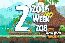 Angry Birds Friends 2016 Tournament Level 2 Week 208 Walkthrough
