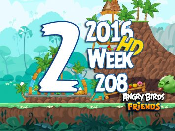 Angry Birds Friends Tournament Level 2 Week 208 Walkthrough   May 12th 2016