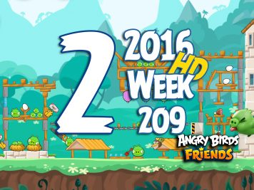 Angry Birds Friends Tournament Level 2 Week 209 Walkthrough   May 19th 2016