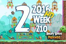 Angry Birds Friends 2016 Tournament Level 2 Week 210 Walkthrough