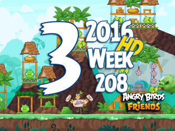 Angry Birds Friends Tournament Level 3 Week 208 Walkthrough   May 12th 2016