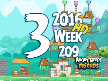 Angry Birds Friends Tournament Level 3 Week 209 Walkthrough   May 19th 2016
