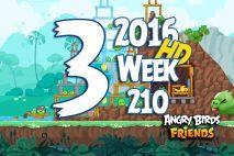 Angry Birds Friends 2016 Tournament Level 3 Week 210 Walkthrough