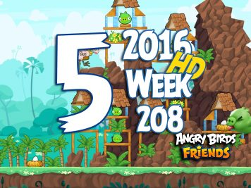 Angry Birds Friends Tournament Level 5 Week 208 Walkthrough   May 12th 2016