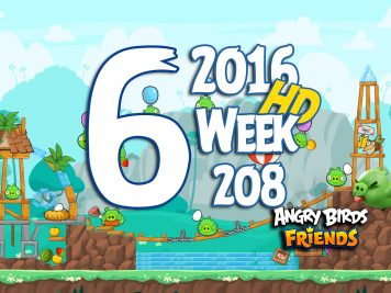 Angry Birds Friends Tournament Level 6 Week 208 Walkthrough   May 12th 2016