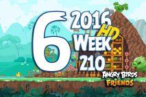Angry Birds Friends 2016 Tournament Level 6 Week 210 Walkthrough