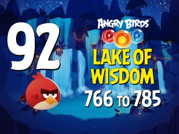 Angry Birds POP! Part 92 - Levels 766 to 785 - Lake Of Wisdom