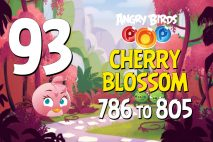 Angry Birds POP! Levels 786 to 805 – Cherry Blossom Walkthroughs
