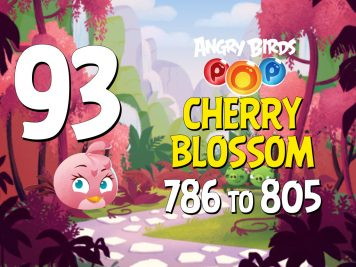 Angry Birds POP! Part 93 - Levels 786 to 805 - Cherry Blossom