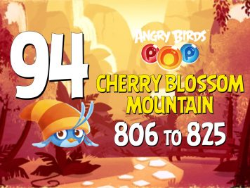 Angry Birds POP! Part 94 - Levels 806 to 825 - Cherry Blossom Mountain