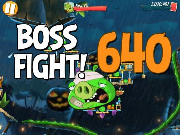 Angry Birds 2 Boss Fight Level 640