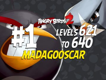 Angry Birds 2 Madagooscar Levels 621 to 640 Part 1 Compilation