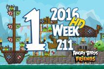 Angry Birds Friends 2016 Tournament Level 1 Week 211 Walkthrough