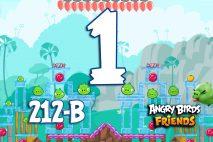 Angry Birds Friends 2016 Tournament 212-B Level 1 Walkthroughs
