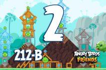 Angry Birds Friends 2016 Tournament 212-B Level 2 Walkthroughs