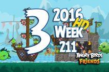 Angry Birds Friends 2016 Tournament Level 3 Week 211 Walkthrough