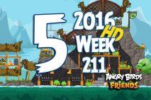 Angry Birds Friends 2016 Tournament Level 5 Week 211 Walkthrough