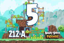 Angry Birds Friends 2016 Tournament 212-A Level 5 Walkthroughs