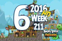 Angry Birds Friends 2016 Tournament Level 6 Week 211 Walkthrough