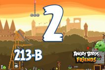 Angry Birds Friends 2016 Knights of the Golden Egg Tournament 213-A Level 2 Walkthroughs