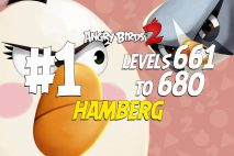 Angry Birds 2 Levels 661 to 680 Hamberg 3-Star Walkthrough – Cobalt Plateaus