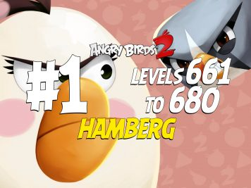 Angry Birds 2 Hamberg Levels 661 to 680 Part 1 Compilation