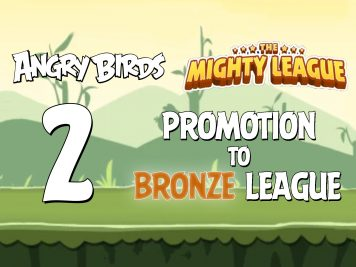 Angry Birds Classic Promotion to Bronze League