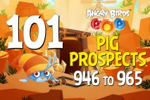 Angry Birds POP! Levels 946 to 965 – Pig Prospects Walkthroughs