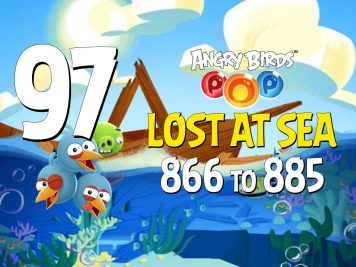 Angry Birds POP! Part 97 - Levels 866 to 885 - Lost At Sea