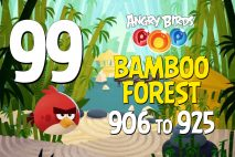 Angry Birds POP! Levels 906 to 925 – Bamboo Forest Walkthroughs