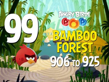Angry Birds POP! Part 99 - Levels 906 to 925 - Bamboo Forest