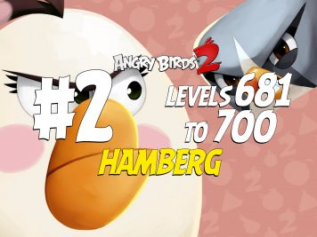 Angry-Birds-2-Hamberg-Levels-681-to-700-Part-2-Compilation