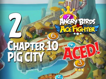 Angry Birds Ace Fighter Chapter 10 Pig City Aced