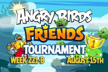 Angry Birds Friends 2016 Tournament 221-B On Now!