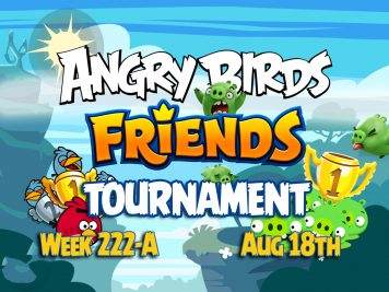 Angry Birds Friends Tournament Week 222-A Feature Image