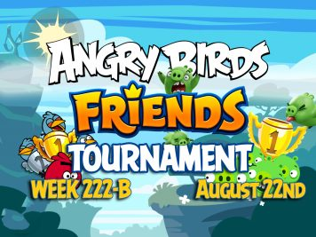 Angry Birds Friends Tournament Week 222-B Feature Image