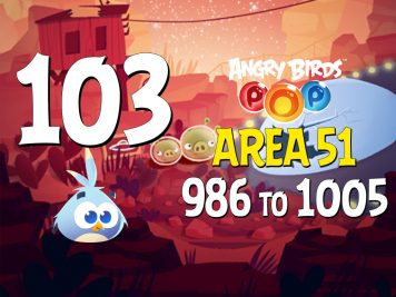 Angry-Birds-POP-Part-103-Levels-986-to-1005-Area-51