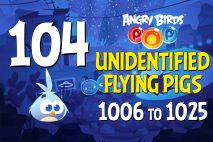 Angry Birds POP! Levels 1006 to 1025 – Unidentified Flying Pigs Walkthroughs