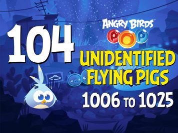 Angry-Birds-POP-Part-104-Levels-1006-to-1025-Unidentified-Flying-Pigs