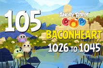 Angry Birds POP! Levels 1026 to 1045 – Baconheart Walkthroughs