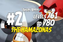 Angry Birds 2 Levels 761 to 780 The Hamazonas 3-Star Walkthrough – Bamboo Forest
