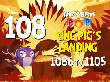 angry-birds-pop-part-108-levels-1086-to-1105-king-pigs-landing