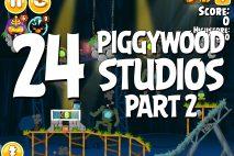 Angry Birds Seasons Piggywood Studios, Part 2! Level 2-24 Walkthrough