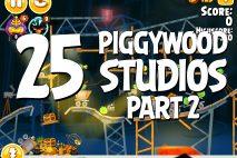 Angry Birds Seasons Piggywood Studios, Part 2! Level 2-25 Walkthrough