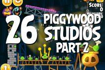 Angry Birds Seasons Piggywood Studios, Part 2! Level 2-26 Walkthrough