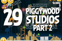 Angry Birds Seasons Piggywood Studios, Part 2! Level 2-29 Walkthrough