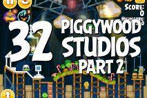 Angry Birds Seasons Piggywood Studios, Part 2! Level 2-32 Walkthrough