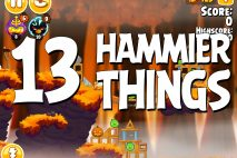 Angry Birds Seasons Hammier Things Level 1-13 Walkthrough