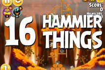 Angry Birds Seasons Hammier Things Level 1-16 Walkthrough