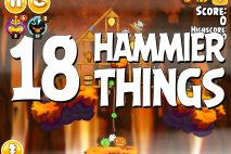 Angry Birds Seasons Hammier Things Level 1-18 Walkthrough